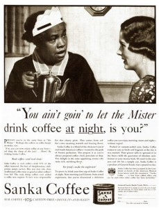 Sanka Coffee Ad, featuring the sassy maid caricature