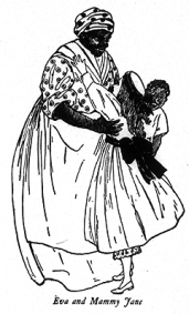 """""""Mammy"""" Jane from Uncle Tom's Cabin"""