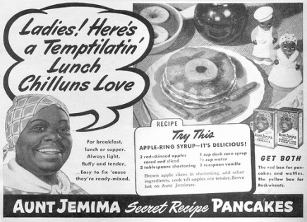 "Ladies and Aunt Jemima. Note how she ""speaks"""