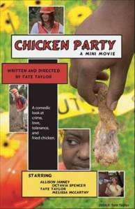 "Tate Taylor's Chicken Party, starring Octavia Spencer, Allison Janney and of all things, ""fried chicken"""
