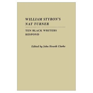 Ten Black Writers Respond to William Stryon