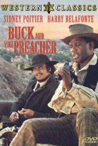 Buck and the Preacher, a black cowboy film, which had comedy, drama, and a love story
