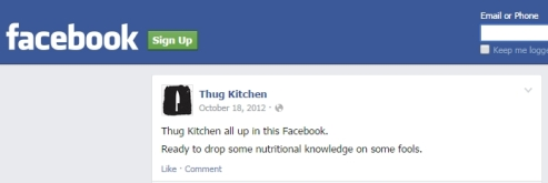 Hello world . . . Thug Kitchens first post on Facebook