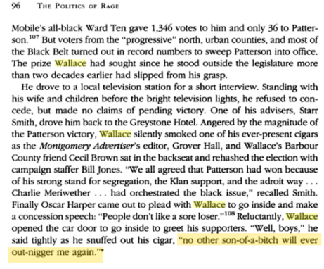 Quote from the book The Politics of Rage_George Wallace_ the Origins of the New Conservatism